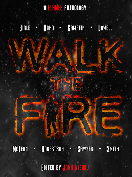 Walk the Fire edited by John Mierau