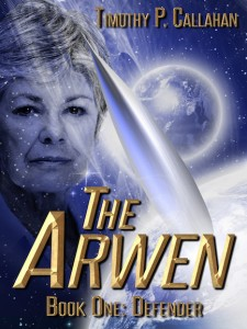 The Arwen, Book One: Defender