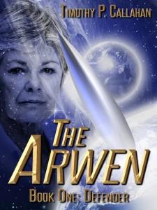 The Arwen, Book One: Defender