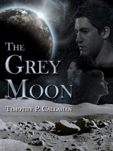 The Grey Moon by Timothy P. Callahan