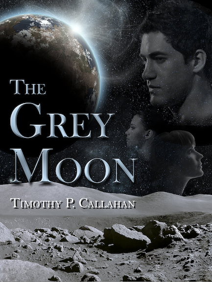 The Grey Moon by Timothy P. Callahan