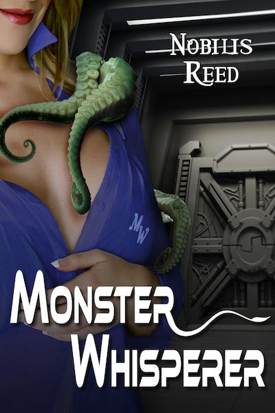 Monster Whisperer by Nobilis Reed