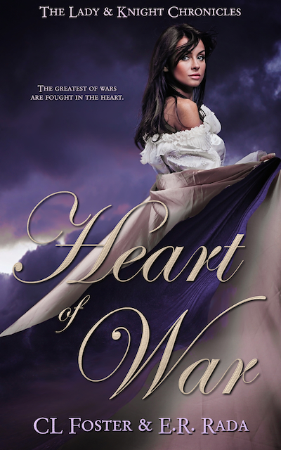 Heart of War by CL Foster & ER Rada