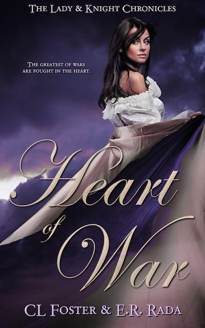 Heart of War by CL Foster & ER Rada