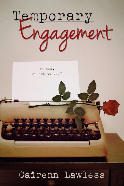Temporary Engagement by Cairenn Lawless