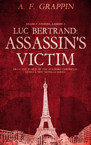 Luc Bertrand: Assassin's Victim: Deadly Studies, Lesson 1