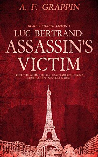 Luc Bertrand: Assassin's Victim: Deadly Studies, Lesson 1