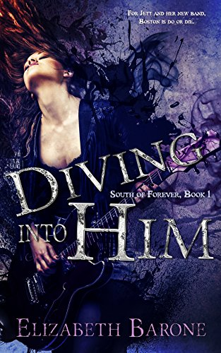 Diving Into Him (South of Forever Book 1)