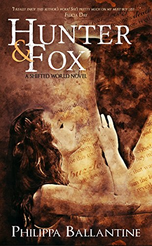Hunter and Fox (The Shifted World Book 1)