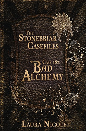 Stonebriar Casefiles 182: Bad Alchemy